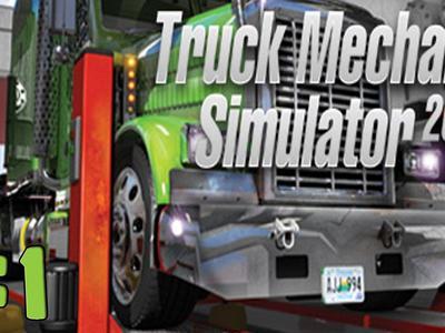 Truck Mechanic Simulator, czyli nowa, bardzo prosta gra dla miłośników samochodów ciężarowych
