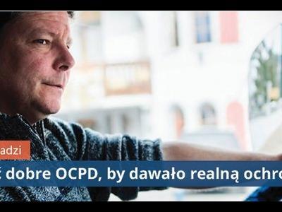 Trans.info radzi:  Jak kupić dobre OCPD, by dawało realną ochronę | Niska składka czy szeroki zakres? Zobacz, czym się kierować przy wyborze OCPD
