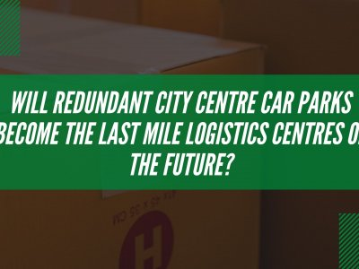 Last Mile Brief Episode 4: Amazon's use of redundant London car parks