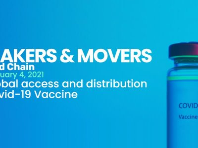 Virtuelle Veranstaltung: MAKERS AND MOVERS – COLD CHAIN 2021 – Global Access and Distribution of COVID-19 Vaccine startet bereits am 04. Februar