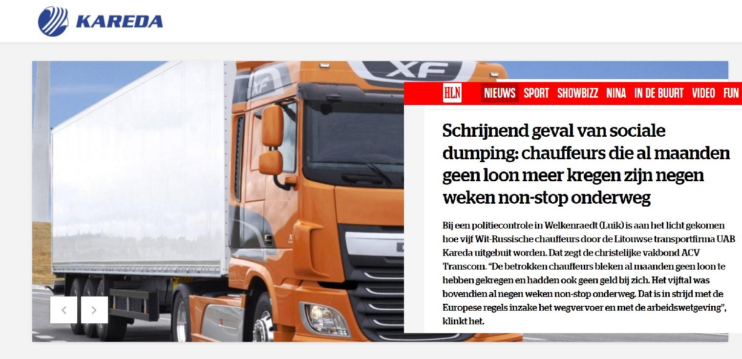 Vairuotojai gaudavo 300 Eur per mėnesį, namo negrįždavo savaitėmis. Lietuviškos įmonės darbuotojai sulaikyti Belgijoje